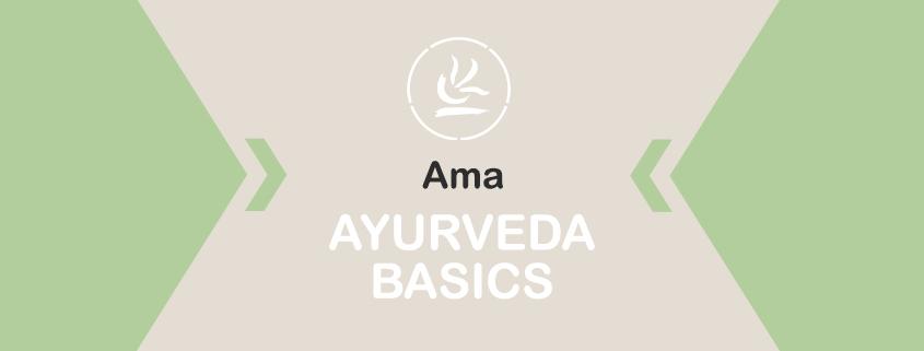Blogbild Ayurveda Basics - Ama
